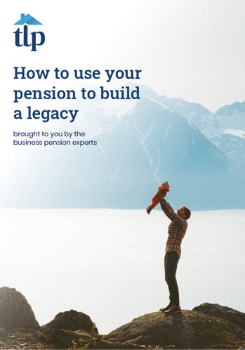 How to use your pension to build a legacy